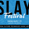 SLAY Festival set to celebrate Culture, Innovation and Technology in Africa